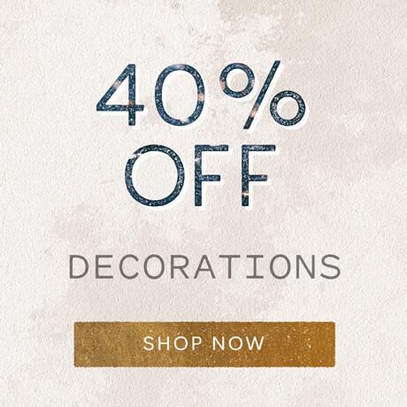 40% off Decorations