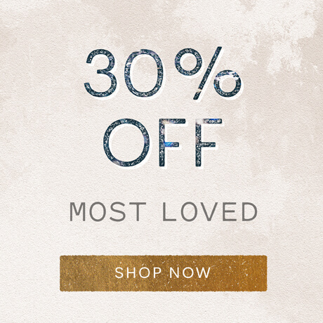 30% off Most Loved