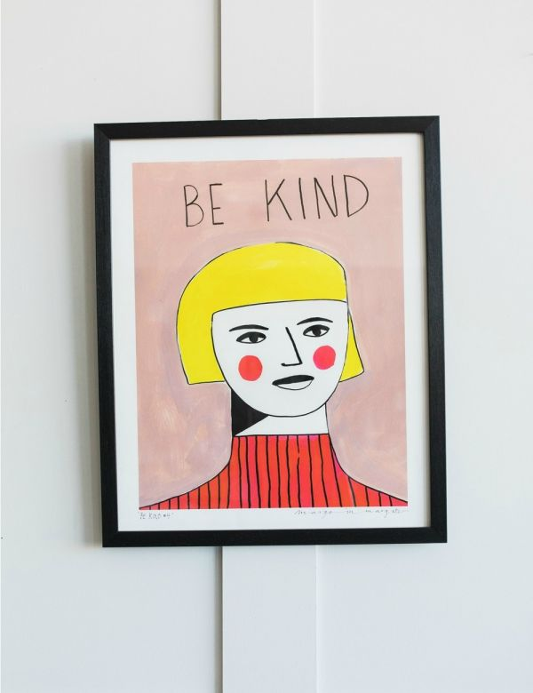 Margo in Margate Exclusive Be Kind Print